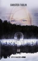 Verschwunden?: Ein Schweden-Krimi - Die Stockholm Detektive 1 (Paperback)