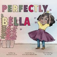 Perfectly Bella (Paperback)