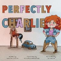 Perfectly Charlie (Paperback)