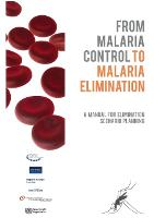 From Malaria control to Malaria elimination (Paperback)