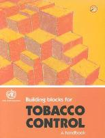 Building Blocks for Tobacco Control, A Handbook