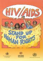 HIV/AIDS Stand Up for Human Rights (Paperback)