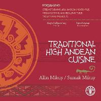 Traditional High Andean Cuisine (Paperback)