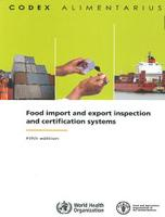 Food Import and Export Inspection and Certification Systems (Paperback)
