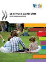 Society at a Glance: OECD Social Indicators 2011 (Paperback)