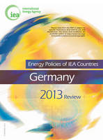 Energy policies of IEA countries: Germany 2013 review (Paperback)