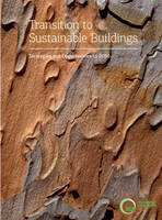 Transition to sustainable buildings: strategies and opportunities to 2050 (Paperback)