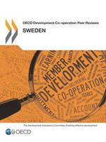 Sweden 2013 - OECD development co-operation peer reviews (Paperback)