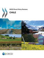 Chile - OECD rural policy reviews (Paperback)