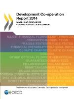 Development co-operation report 2014: mobilising resources for sustainable development (Paperback)