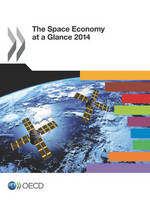 The space economy at a glance 2014 (Paperback)