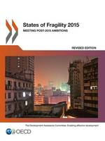 States of Fragility 2015: Meeting Post-2015 Ambitions (Paperback)