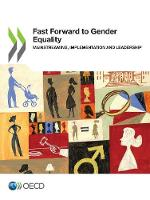 Fast forward to gender equality: mainstreaming, implementation and leadership (Paperback)