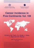 Cancer Incidence in Five Continent: v.8 - International Agency for Research on Cancer Scientific Publications No.155
