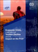 Economic crisis, international tourism decline and its impact on the poor (Paperback)
