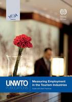 Measuring employment in the tourism Industries - guide with best practices (Paperback)