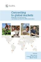 Connecting to global markets: challenges and opportunities: case studies presented by WTO chair-holders (Paperback)