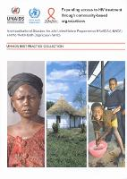 Expanding Access to HIV Treatment Through Community-Based Organizations: A Joint Publication of Sidaction, Unaids and WHO (Paperback)