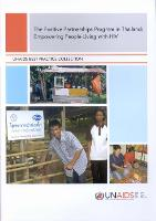 The Positive Partnerships Program in Thailand - UNAIDS Best Practice Collection (Paperback)