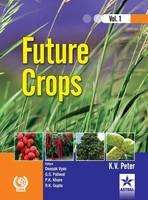 Future Crops Vol 1 (Hardback)