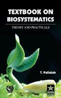 Textbook of Biosystematics Theory and Practicals (Hardback)