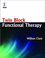 Twin Block Functional Therapy (Hardback)