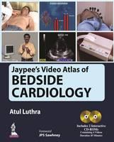 Jaypee's Video Atlas of Bedside Cardiology