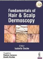 Fundamentals of Hair and Scalp Dermoscopy