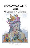 Bhagavad Gita Reader: All Verses in 4 Quarters (Hardback)