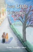 Two Little Savages (Paperback)