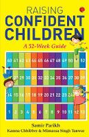 Raising Confident Children: A 52-Week Guide (Paperback)