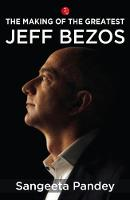 The Making of the Greatest: Jeff Bezos (Paperback)