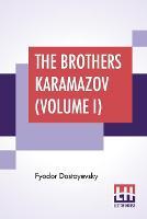 The Brothers Karamazov (Volume I)