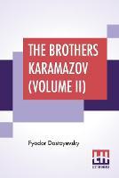 The Brothers Karamazov (Volume II)