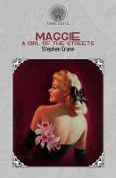 Maggie: A Girl of the Streets - Throne Classics (Paperback)