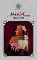 Maggie: A Girl of the Streets - Throne Classics (Hardback)