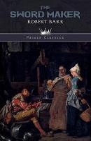 The Sword Maker - Prince Classics (Paperback)