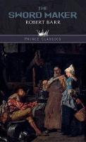 The Sword Maker - Prince Classics (Hardback)