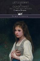 Little Dorrit & Oliver Twist; or, the Parish Boy's Progress