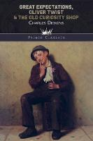 Great Expectations, Oliver Twist & The Old Curiosity Shop