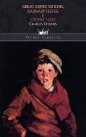 Great Expectations, Barnaby Rudge & Oliver Twist