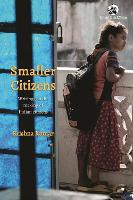 Smaller Citizens:: Writings on the making of Indian citizens (Paperback)