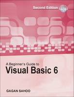 A Beginner'S Guide to Visual Basic 6 (with CD) (Paperback)
