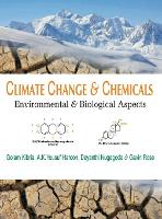 Climate Change and Chemicals: Environmental and Biological Aspects (Hardback)
