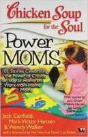 Chicken Soup for the Soul: Power Moms (Paperback)