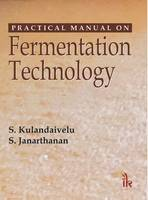 Practical Manual on Fermentation Technology (Paperback)