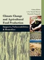 Climate Change and Agricultural Food Production (Hardback)