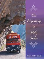On Pilgrimage in Holy India (Hardback)