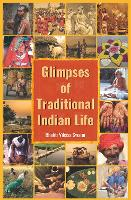 Glimpses of Traditional Indian Life (Paperback)