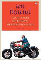 Unbound: 2,000 Years of Indian Women's Writing (Paperback)